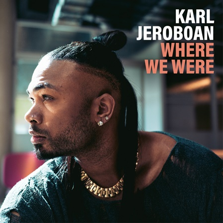 Karl Jeroboan - Where We Were - DSDS Finalist 2021